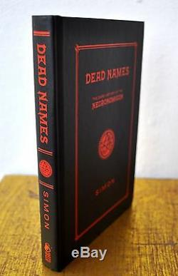DEAD NAMES Signed Edition Simon Necronomicon Ltd Ed 1/350 Qliphoth Grimoire RARE